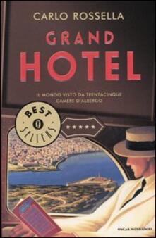 Cocktaillab.it Grand Hotel. Il mondo visto da trentacinque camere d'albergo Image