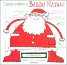 Nicocaradonna.it Il mondo segreto di Babbo Natale. Ediz. illustrata Image