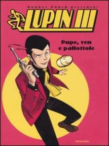 Pupe, yen e palottole. Lupin III.pdf