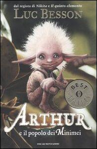 Foto Cover di Arthur e il popolo dei Minimei, Libro di Luc Besson, edito da Mondadori