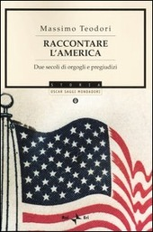 Raccontare l'America. Due secoli di orgogli e pregiudizi