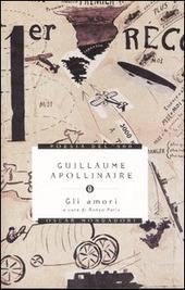 Gli amori testo francese a fronte apollinaire guillaume - Amori diversi testo ...