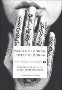 Parola di donna, corpo di donna. Antologia di scrittrici arabe contemporanee - copertina