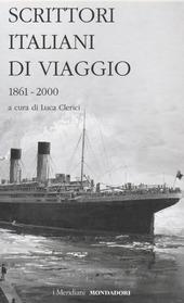 Scrittori italiani di viaggio. Vol. 2: 1861-2000.