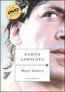 Libro Mare dentro. Lettere dall'inferno. Con DVD Ramón Sampedro