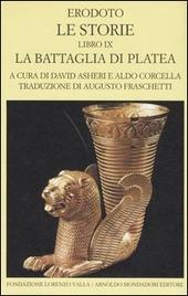 Le storie. Libro 9º: La battaglia di Platea. Testo greco a fronte