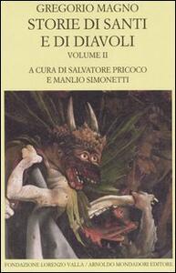 Storie di santi e di diavoli. Dialoghi. Vol. 2: Libri IIIIV.