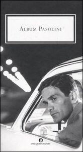 Foto Cover di Album Pasolini, Libro di  edito da Mondadori