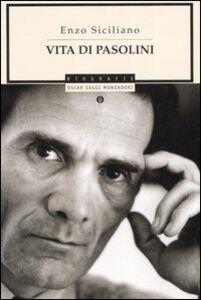 Libro Vita di Pasolini Enzo Siciliano