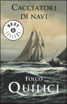 Cacciatori di navi - Folco Quilici - copertina
