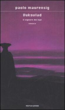 Il signore dei lupi - Paolo Maurensig - copertina