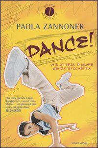 Foto Cover di Dance!, Libro di Paola Zannoner, edito da Mondadori