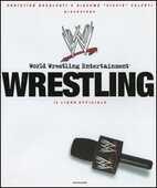 Libro Wrestling. Il libro ufficiale