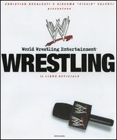 Wrestling. Il libro ufficiale