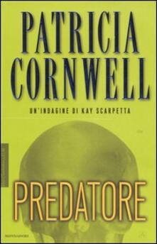 Predatore - Patricia D. Cornwell - copertina