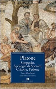 Libro Simposio-Apologia di Socrate-Critone-Fedone Platone