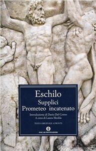 Libro Supplici-Prometeo incatenato Eschilo