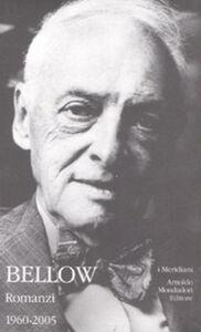 Libro Romanzi. Vol. 2: 1960-2000. Saul Bellow
