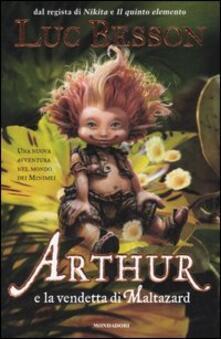 Arthur e la vendetta di Maltazard - Luc Besson - copertina