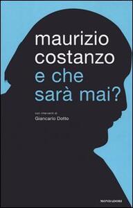 Libro E che sarà mai? Maurizio Costanzo