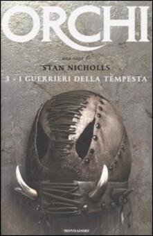 I guerrieri della tempesta. Orchi. Vol. 3 - Stan Nicholls - copertina
