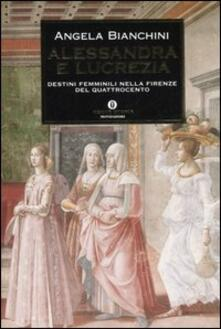 Filmarelalterita.it Alessandra e Lucrezia. Destini femminili nella Firenze del Quattrocento Image