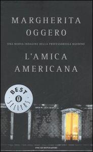 Libro L' amica americana Margherita Oggero