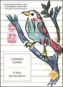 Libro Il libro del desiderio Leonard Cohen