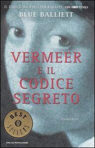 Libro Vermeer e il codice segreto Blue Balliett