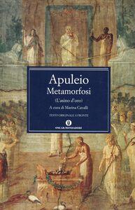 Foto Cover di Metamorfosi, Libro di Apuleio, edito da Mondadori