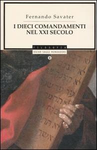 Libro I dieci comandamenti nel XXI secolo Fernando Savater