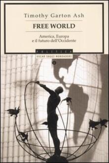 Mercatinidinataletorino.it Free World. America, Europa e il futuro dell'Occidente Image