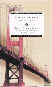 Foto Cover di Nuova poesia americana. San Francisco. Testo inglese a fronte, Libro di  edito da Mondadori