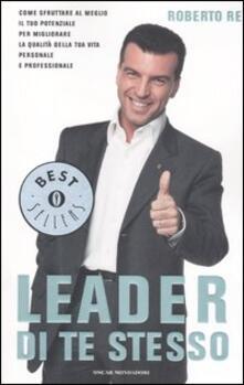 Winniearcher.com Leader di te stesso. Come sfruttare al meglio il tuo potenziale per migliorare la qualità della tua vita personale e professionale Image