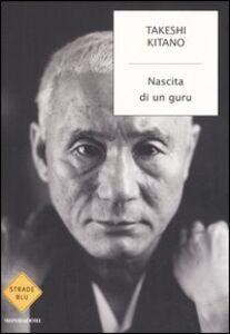 Libro Nascita di un guru Takeshi Kitano