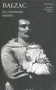 Foto Cover di La commedia umana. Vol. 1, Libro di Honoré de Balzac, edito da Mondadori