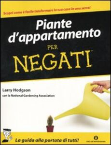 Libro Piante d'appartamento per negati Larry Hodgson