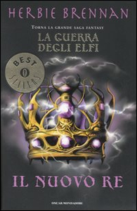Libro Il nuovo re. La guerra degli elfi Herbie Brennan