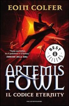 Il codice eternity. Artemis Fowl - Eoin Colfer - copertina