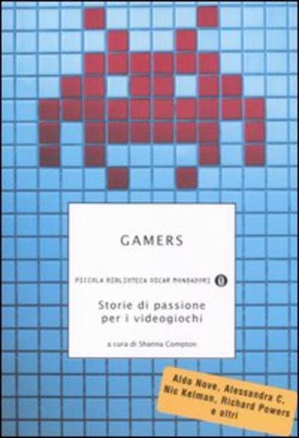 Gamers. Storie di passione per i videogiochi - copertina