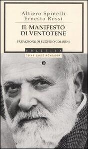 Foto Cover di Il manifesto di Ventotene, Libro di Altiero Spinelli,Ernesto Rossi, edito da Mondadori