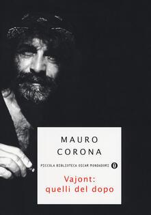 Vajont: quelli del dopo - Mauro Corona - copertina