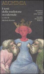 Libro Alchimia. I testi della tradizione occidentale