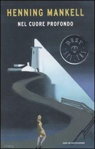 Libro Nel cuore profondo Henning Mankell