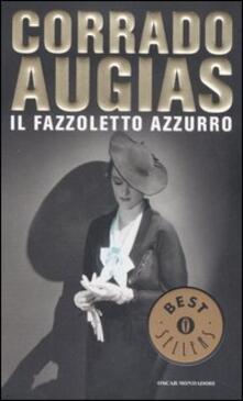 Il fazzoletto azzurro - Corrado Augias - copertina