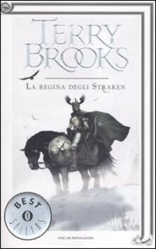 La regina degli Straken. Il druido supremo di Shannara. Vol. 3 - Terry Brooks - copertina