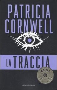 Libro La traccia Patricia D. Cornwell