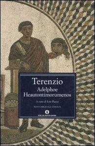 Foto Cover di Adelphoe Heautontimorumenos. Testo latino a fronte, Libro di P. Afro Terenzio, edito da Mondadori