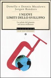I nuovi limiti dello sviluppo. La salute del pianeta nel terzo millennio