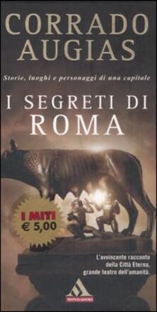 I segreti di Roma. Storie, luoghi e personaggi di una capitale - Corrado Augias - copertina